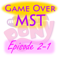 G.O. MST - Pony Episode 2-1 by supercomputer276