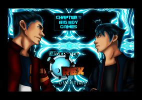 GENERATOR REX OVER TIME: BIG BOY GAMES CHAPTER 12 by Lizeth-Norma