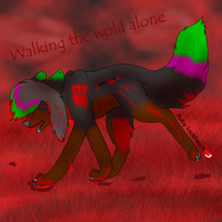 Walking the world alone :.gore by Rubylockheartwolf