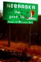 NEBRASKA THE GOOD LIFE by alikafaythe