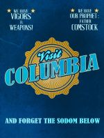 Visit Columbia - Bioshock Infinite by NBiosh