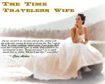 The Time Travelers Wife by Melciah1791
