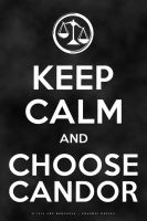 Keep Calm and Choose Candor by arelberg