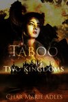 Taboo of Two Kingdoms by Nephan