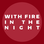 With Fire in the Night: Chapter 8 by Mystic-Cheetah