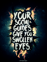 Social Guides Give You Swollen Eyes V2 by ohmyBrooKe