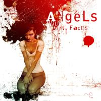 Angels With Dirty Faces by CoNfUsE-D