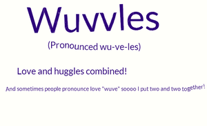 Wuvvles Definition by MoontheMew