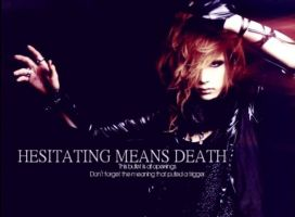 HESITATING MEANS DEATH by TifaKouyou