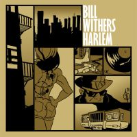 Bill Withers - Harlem by woev