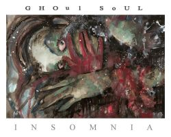 INSOMNIA by GhoulSoul