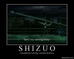 Shizuo demotivational poster by RandomRainbow6808