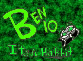 Ben10 Its a habbit cover by iPipster