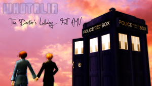 {Video Link} The Doctor's Lullaby WHOTALIA by Muxyo