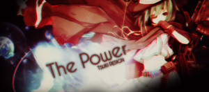 [Design #5] The Power by Tsuki-FT