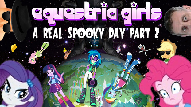 [EQG] A Real Spooky Day [PT.2] (custom thumbnail) by SammiFX