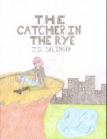 Catcher In The Rye - Cover Art by Pyro-Vampire