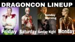 DragonCon Lineup by MissSinisterCosplay