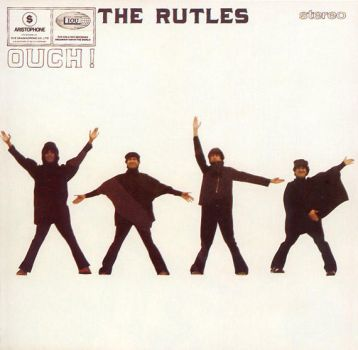 The Rutles Ouch by ximrealynotokayx