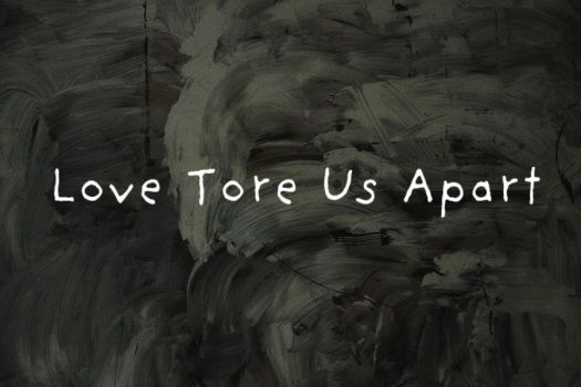 Love Tore Us Apart by NevermindYourself