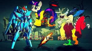 MLP Pacific Rim poster by Bronyfan4269