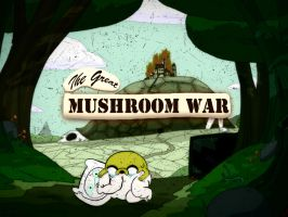 The Great Mushroom War by CortosALaMex