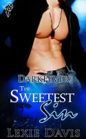 The Sweetest Sin by LynTaylor
