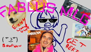 The Best Most Fabulous MLG Eva by fnafcoolness