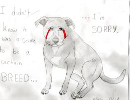 Pitbulls: I'm Sorry by SheWolfStar