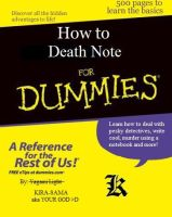How to Death Note for Dummies by shadowflamerofdoom