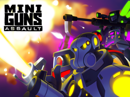 Miniguns launch piece. by VonToten