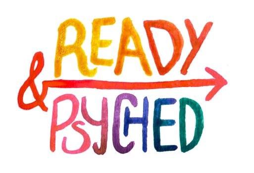 Ready and Psyched by myprettycabinet