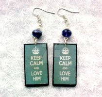 Keep Calm and Love Him Earrings by Eibhlin-san