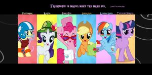 Meet the mane six. by Flutterflyraptor