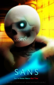 Undertale/Sans-You're Gonna Have a Bad Time by DeluCat