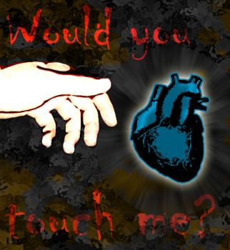 Would you touch me? by maicon-sobczak