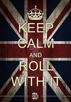 Keep calm and roll with it by Fenx07