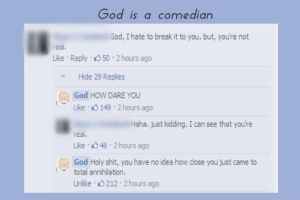God is a comedian by Fried-Tomato