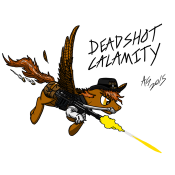 Deadshot Calamity by AviatorGriffin