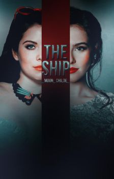 The ship by foreveryoung1816