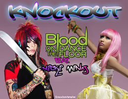 BOTDF feat Nicki Minaj - Knockout by IntoxicaVampire