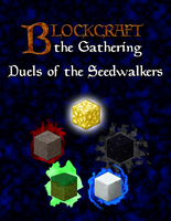 BlockCraft the Gathering: Duels of the Seedwalkers by Drayle88