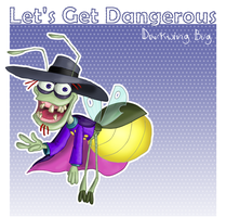 Lets Get Dangerous by Morloth88