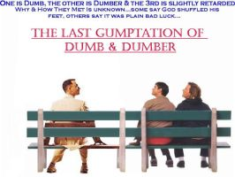 Gump and Dumber by Trekkie313