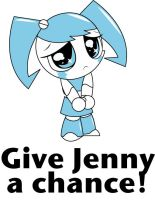 """Give Jenny a chance"" design by teenagerobotfan777"