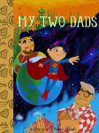 My Two Dads by SeanMcFarland