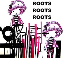 ROOTS ROOTS ROOTS by RaelXArts