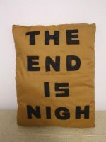 The End is Nigh Pillow by alexiamorana