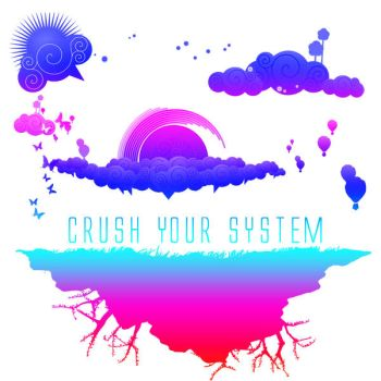 CRUSH YOUR SYSTEM - RAWKUS 50 by THEHobbyshopHERO