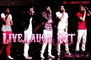 Live,laugh but mostly love-Chapter  5 by JoDirectioner